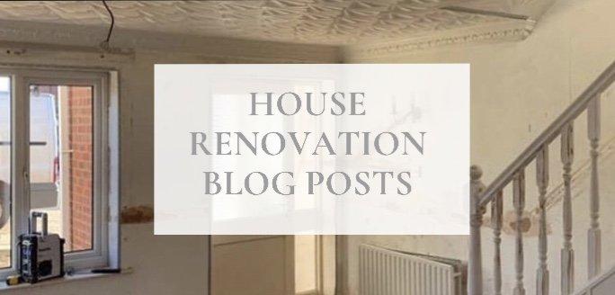 house renovation blog posts